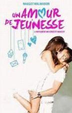 Un amour de jeunesse by uneitalienne02