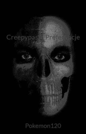 Creepypasta Preferencje (porzucone) by AmeliaBankowska