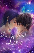 Desire and Love [AkiraxYusuke P5] by InkpenA113