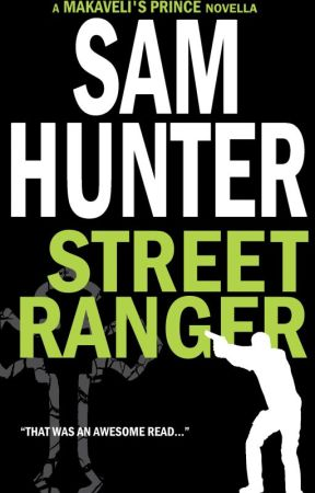 Street Ranger (A Makaveli's Prince Novella) by _SamHunter