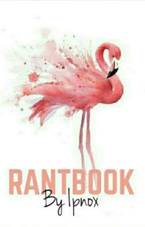 Notre Rantbook  by _Ipnox_