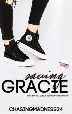 Saving Gracie by ChasingMadness24