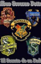 Albus Potter y el Secreto de su padre by arlynrodriguez98