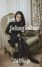 Just Selingkuhan by zalfaaja