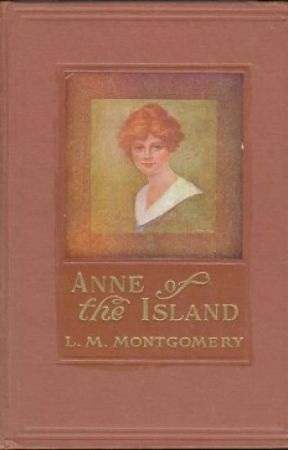 ANNE of the ISLAND (Completed) by LMMontgomery