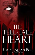 The Tell-Tale Heart (1843) by EdgarAllanPoe