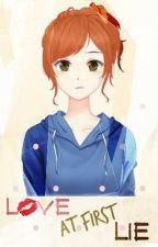 Love At First Lie [On going] by Pamochi