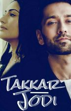 Takkar Ka Jodi ✔ by Manya_Eswar