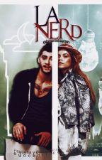 La Nerd ; z.m by obrienfthorxn