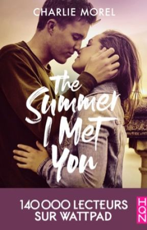 The Summer I Met You by kat_butterfly