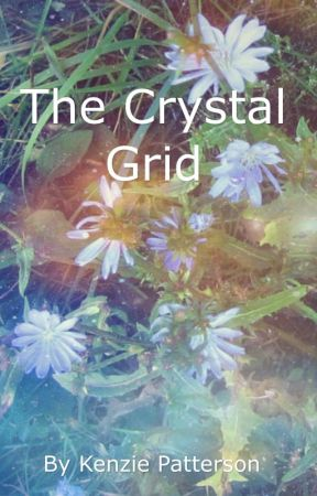 The Crystal Grid by KenziePatterson6