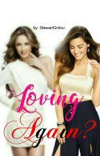 Loving Again ? by StewartGritou