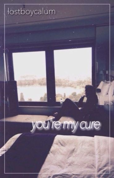 you're my cure ➸ l.h