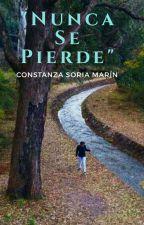 """"""" NUNCA SE PIERDE """" by soderaceratiana06"""