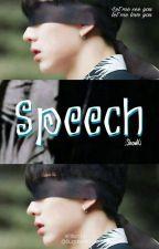 Speech 📜 [Showki]  by Sugaranta