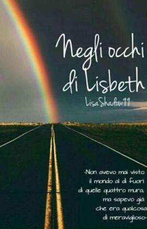 Negli occhi di Lisbeth by LisaShadow99