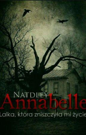 Annabelle - Lalka, która zniszczyła mi życie by Natdley