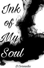 Ink of My Soul  by Psychmello