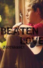 Beaten Love (Narry) √ by ZaynAddict