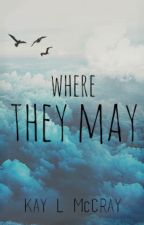 Where They May by Mcrae-by-Nature