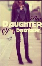 The daughter of divergent by 101177b
