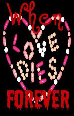 When Love Dies Forever