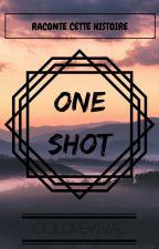 Raconte cette histoire - One Shot by GoldRevival
