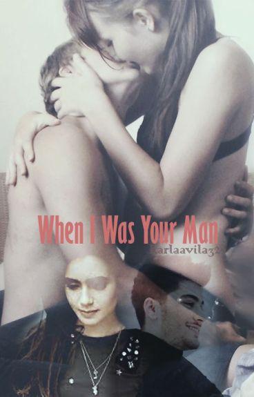 When I Was Your Man «Zayn Malik» TERMINADA