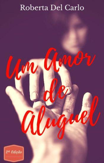 Um amor de Aluguel  está na Amazon!!!!