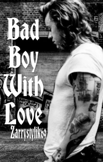 Bad boy with love (zarry stylik)