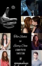 Two Sides to Every Coin (PREVIOUSLY CALLED HINNY) by ginnyweasleyxx