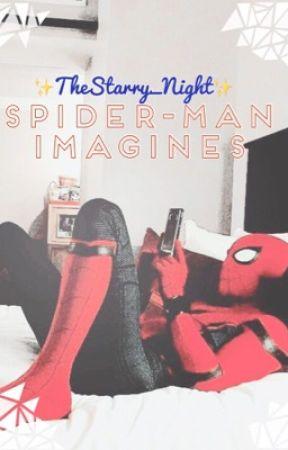 ||Spider-Man: Homecoming Imagines & Boyfriend Scenarios||  by TheStarry_Night