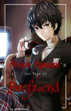 Akira Kurusu's the Type of Boyfriend  by darkenkaneki
