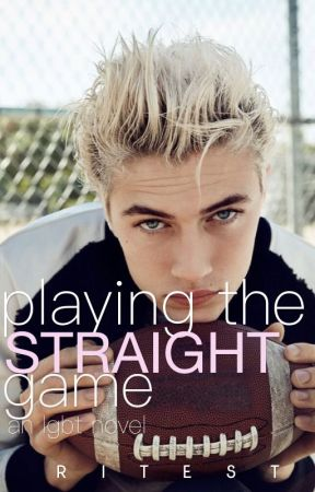 Playing The Straight Game [boyxboy] by ritest