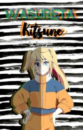 Wasureta Kitsune A Naruto Neglect Story Return To Konoha
