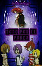 """Fonnie """"Todo por el poder"""" «2» by Mimihigh"""