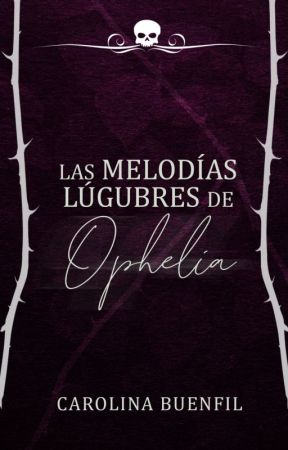 Las melodías lúgubres de Ophelia by LCBuenfil