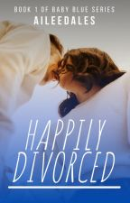 Happily Divorced by Aileedales