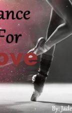 Dance For Love ( Jaden Smith Love Story ) by JadenOwns