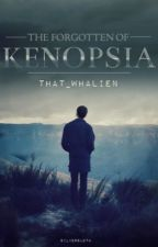 The Forgotten of Kenopsia by That_Whalien