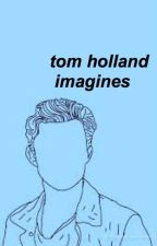 tom holland imagines🕸 by rosegoldnotes