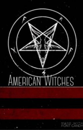 American Witches by IzzyFrost13