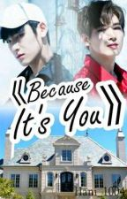 Because it's you  -Meanie- [Pausada] by Hani_1004