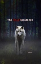 The Wolf Inside Me by 8Daydreamer8
