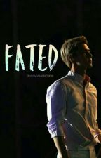 Fated ; Sehun (END) by Vouzstarhanxx