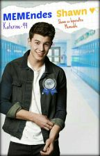 MEMEndes  Shawn♡  by katerine-94