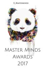 Master Minds Awards 2017 [INSCRIPCIONES ABIERTAS] by E_Masterminds
