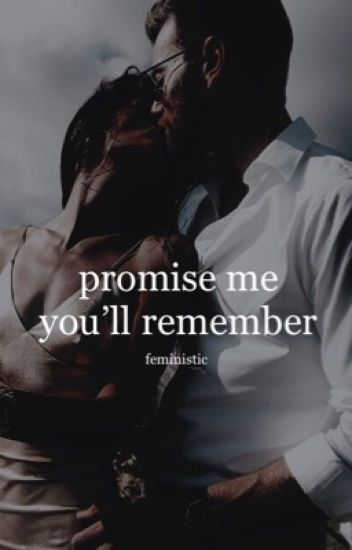 Promise Me You'll Remember // Elijah Mikaelson Story