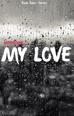 Goodbye, My Love. by ThatMarvelite