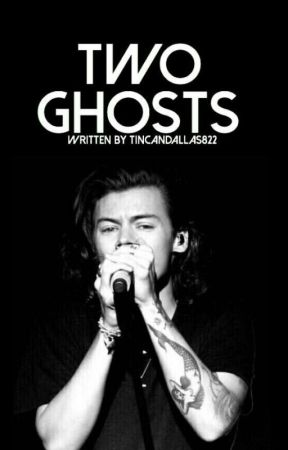 Two Ghosts// Harry Styles by tincandallas822